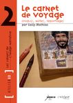 Mathias Gally : le carnet de voyage, croquis, notes, reportages